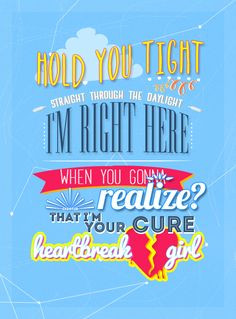 5sos quotes heartbreak girl Heartbreak Girl - 5 Sec...