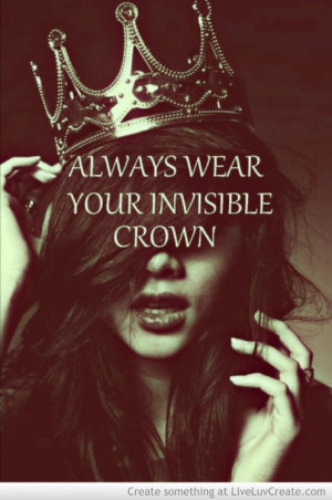 crown, queen, quotes, sayings, words