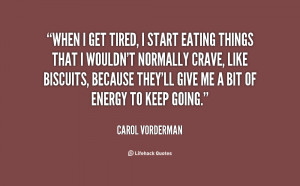 Quotes About Getting Tired