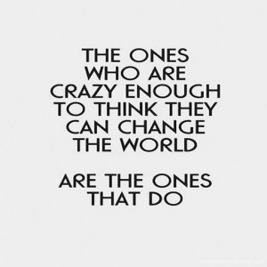 positive_quotes_the_ones_who_are_crazy_144