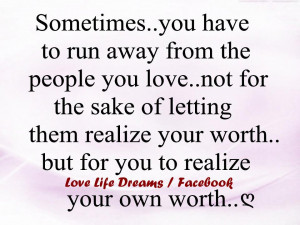 Sometimes... you have to run away from the people you love..