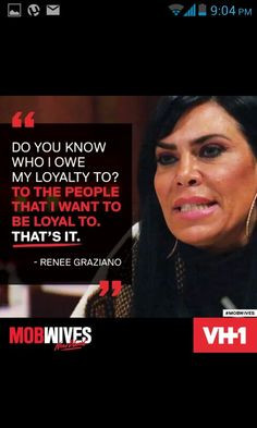 ... mob bitch mobbers 3 mob life damn mob quotes mobwives loyalty mob