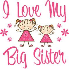 Love My Sister Sayings | Love My Big Sister Baby Clothes | Blithe ...