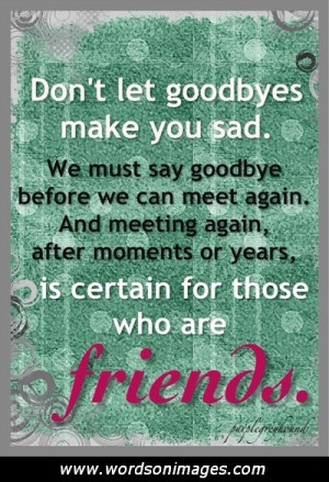 Goodbye friendship quotes