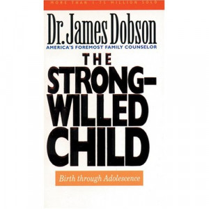 ... book called The Strong-Willed Child . I've just found it on Amazon