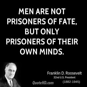 Franklin D. Roosevelt Men Quotes
