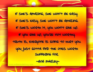 Bob Marley: If She's Amazing Quote