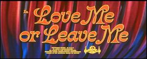 Love+Me+or+Leave+Me+1955.JPG