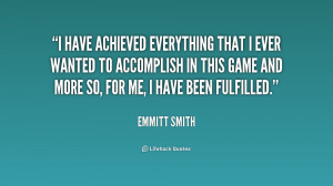 quote-Emmitt-Smith-i-have-achieved-everything-that-i-ever-219418.png