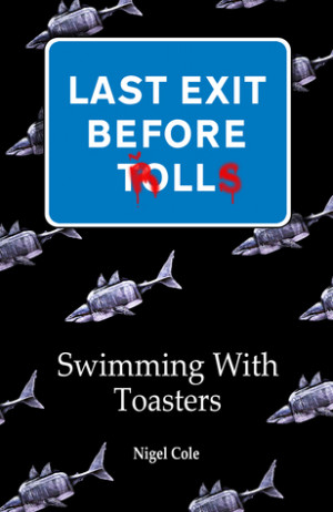 Brad Dancer's Reviews > Last Exit Before Trolls Book 1 Swimming With ...