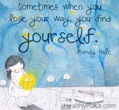 Sometimes when you lose your way, you find yourself.