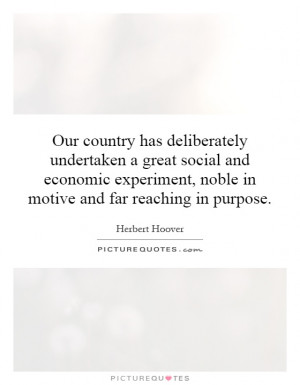 Our country has deliberately undertaken a great social and economic ...