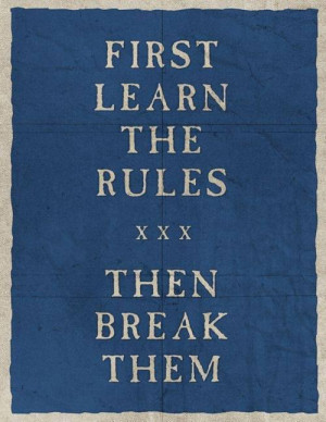 break the rules, quotes, rules, teens, words