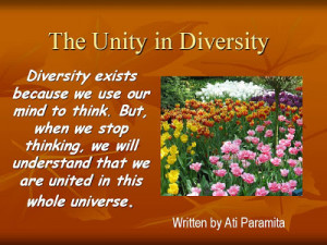 The Unity in Diversity