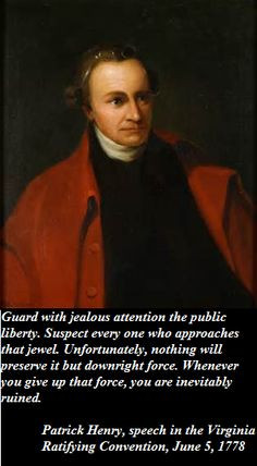 Patrick Henry Quote More