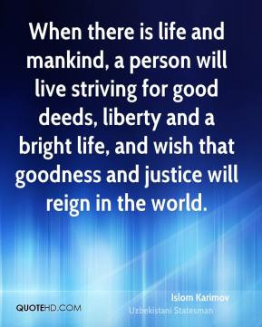 Islom Karimov - When there is life and mankind, a person will live ...