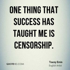 Tracey Emin Success Quotes