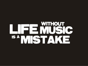 ... dish named life it is a folly to live life without enjoying music