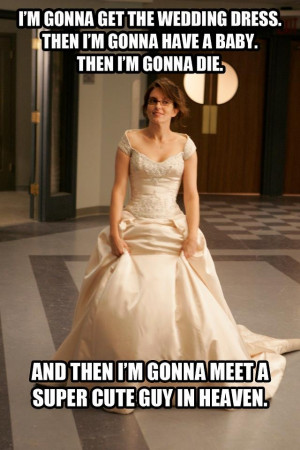 tina fey amp 30 rock quote of love and marriage