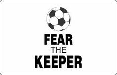 ... quotes for soccer | sports wall quotes decal 2 fear the keeper soccer