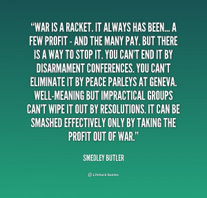 War Is a Racket Smedley Butler Quote