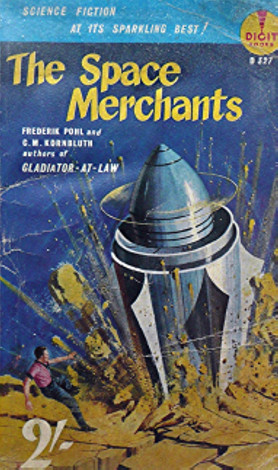 Frederik Pohl & C.M. Kornbluth, Space Merchants