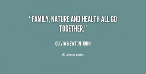 quote-Olivia-Newton-John-family-nature-and-health-all-go-together ...