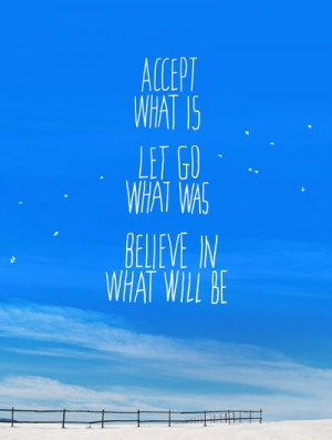 quotes about acceptance accepting letting go believing sayings about ...