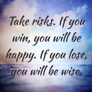 Take Risks #quotes