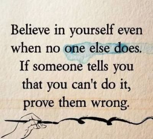 Prove them wrong. #quotes