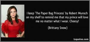 keep 'The Paper Bag Princess' by Robert Munsch on my shelf to remind ...