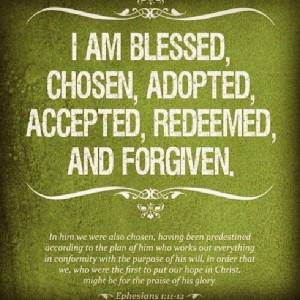Am Blessed Quotes I am blessed, chosen and