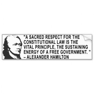 Alexander Hamilton Quote Bumper Sticker Car Bumper Sticker