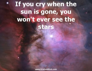... won't ever see the stars - Rabindranath Tagore Quotes - StatusMind.com