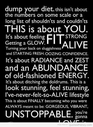 Life Inspiration Quotes Dump Your Diet