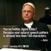 Agent Gibbs is the best! NCIS