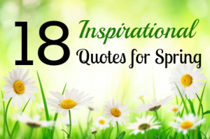 Spring Inspirational Quotes and Sayings