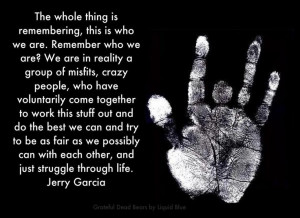 , Quotes, Gratefuldead, Deadhead Philosophy, Wise Man, Jerry Garcia ...