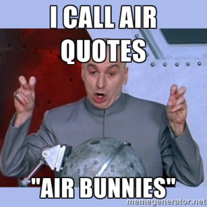 Dr Evil Air Quotes Meme