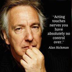 com favorite actor greatest actor famous people alan rickman quotes ...