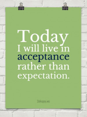 Acceptance quotes, best, positive, sayings, today