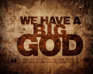 Christian Inspirational Wallpaper Cool Christian Quote Big God ...