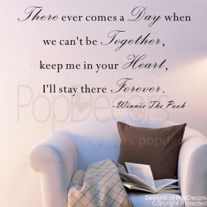 ... Comes A Day When We Can't Be Together- Vinyl Words and Letters Quot