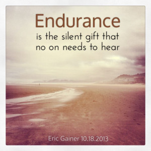 Quote of the week: Endurance