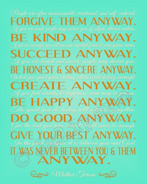 mother teresa do it anyway wall mother teresa quotes do