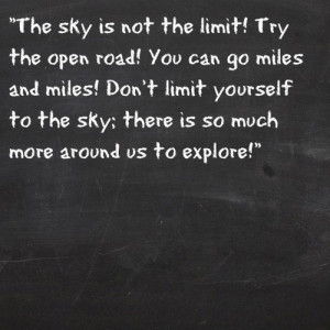 The sky is not the limit.....