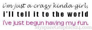 http://www.myspacegraphics24.com/quotes/crazy-girl-quotes-graphic/