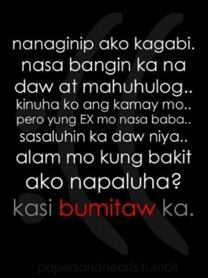 Tagalog Emo Quotes #sad love quotes #pinoy quotes