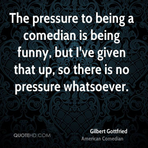Gilbert Gottfried Funny Quotes