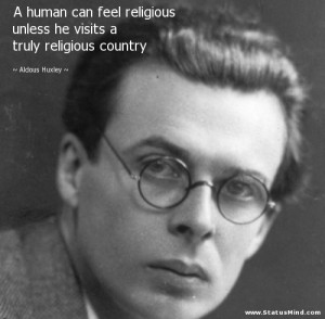 Aldous Huxley Quotes at StatusMind.com
